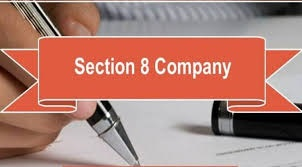 Section 8 Company Registration and its detailed View | Smartauditor